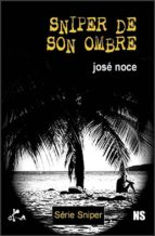 Sniper de son ombre (ebook)