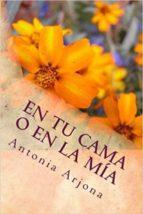 EN TU CAMA O EN LA MÍA (ebook)