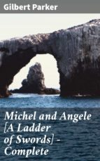 MICHEL AND ANGELE [A LADDER OF SWORDS] ? COMPLETE