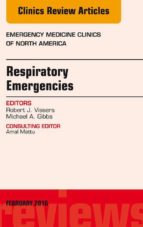 Respiratory Emergencies, An Issue of Emergency Medicine Clinics of North America, E-Book (eBook)