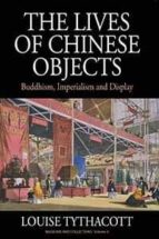 The Lives of Chinese Objects (eBook)