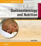 GASTROENTEROLOGY AND NUTRITION: NEONATOLOGY QUESTIONS AND CONTROVERSIES SERIES E-BOOK