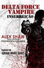 Delta Force Vampire: Insurreição (ebook)