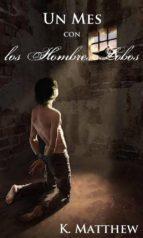 Un Mes Con Los Hombres Lobos (ebook)