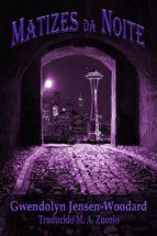 Matizes Da Noite (ebook)