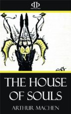The House of Souls (ebook)