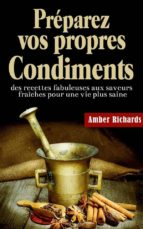 Préparez Vos Propres Condiments (ebook)