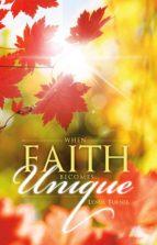 When Faith Becomes Unique