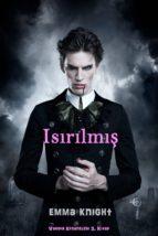 Isırılmış (Vampir Efsaneleri 3. Kitap) (ebook)