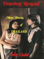 VENUSBERG REVISITED: MORE STORIES OF THAILAND