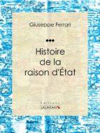 Histoire de la raison d'État (ebook)