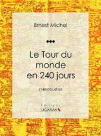 Le Tour du monde en 240 jours (ebook)
