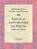 Essai d'un commentaire sur Racine (ebook)