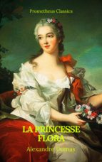 La princesse Flora (Prometheus Classics)(Table de matières Active) (ebook)