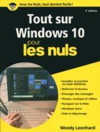 Tout sur Windows 10 Pour les Nuls (ebook)