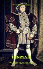 Henry VIII (Prometheus Classics) (ebook)