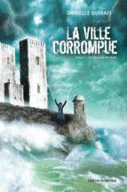 LA VILLE CORROMPUE, TOME 2