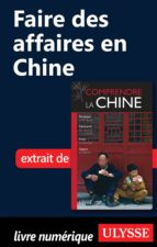 FAIRE DES AFFAIRES EN CHINE