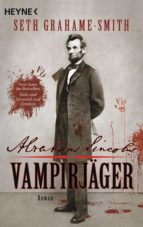 Abraham Lincoln - Vampirjäger (ebook)