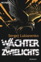 Wächter des Zwielichts (ebook)