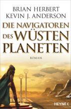 Die Navigatoren des Wüstenplaneten (ebook)