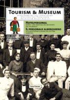 HOTELPERSONAL / IL PERSONALE ALBERGHIERO