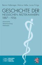 Geschichte der hessischen Ärztekammern 1887-1956 (ebook)