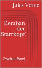 Keraban der Starrkopf. Zweiter Band (ebook)