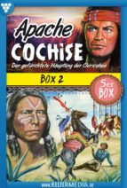 Apache Cochise 5er Box 2 - Western (ebook)