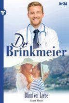 DR. BRINKMEIER 34 ? ARZTROMAN