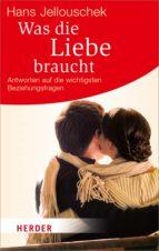 Was die Liebe braucht (ebook)