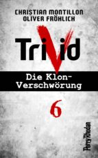 Perry Rhodan-Trivid 6: Zusammenhalt (ebook)