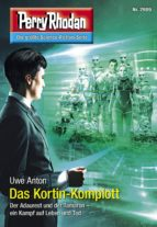 Perry Rhodan 2989: Das Kortin-Komplott (ebook)
