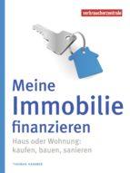 Meine Immobilie finanzieren (ebook)
