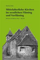 Mittelalterliche Kirchen im westlichen Fläming und Vorfläming (ebook)