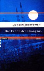 Die Erben des Dionysos (ebook)