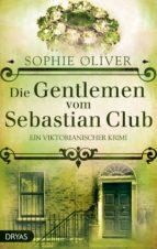 Die Gentlemen vom Sebastian Club (ebook)