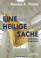 EINE HEILIGE SACHE