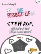 DIE FUßBALL-ELFEN - STEH AUF, WENN DU EIN MÄDCHEN BIST!