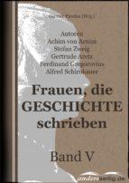 Frauen, die Geschichte schrieben - Band V (ebook)