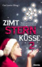 Zimtsternküsse 2: Weihnachtliche Liebesgeschichten (ebook)
