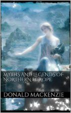 Myths and Legends of Northern Europe (ebook)