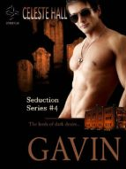 GAVIN: SEDUCTION SERIES, BOOK 4