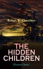 THE HIDDEN CHILDREN (Western Classic) (ebook)