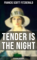 TENDER IS THE NIGHT (The Original 1934 Edition) (ebook)