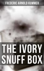 The Ivory Snuff Box (ebook)