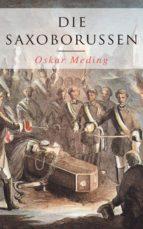Die Saxoborussen: Historischer Roman (ebook)