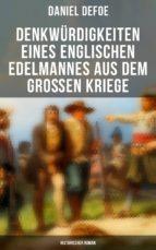 Denkwürdigkeiten eines englischen Edelmannes aus dem großen Kriege (Historischer Roman) - Vollständige Ausgabe (ebook)
