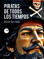 Piratas de todos los tiempos (ebook)