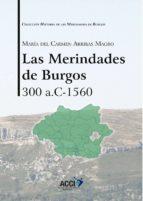 Las Merindades de Burgos 300  a.c-1560 (ebook)